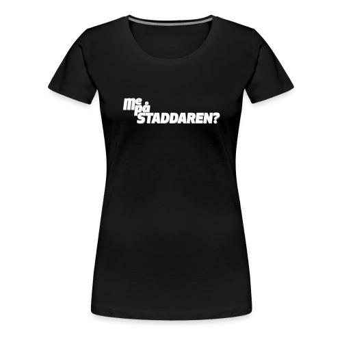 staddaren liten - Premium T-skjorte for kvinner
