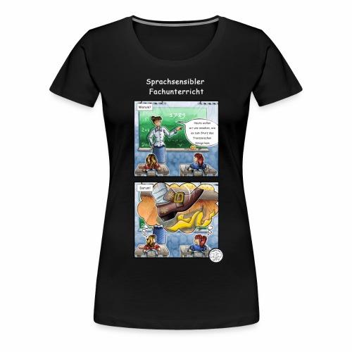 Sprachsensibler Fachunterricht - Frauen Premium T-Shirt