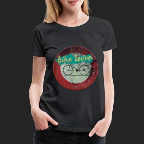 Bike lover - T-shirt Premium Femme