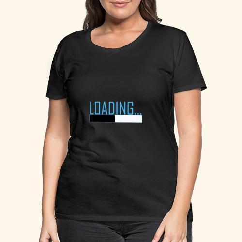 Baby is Loading Boy - Frauen Premium T-Shirt