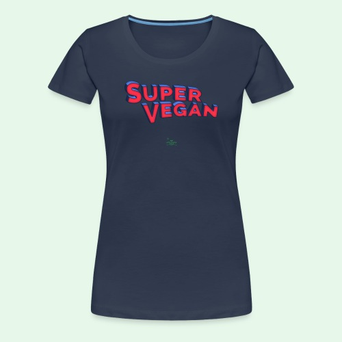 Super Vegan - Premium-T-shirt dam