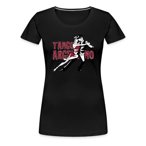 Tango Argentino - Frauen Premium T-Shirt