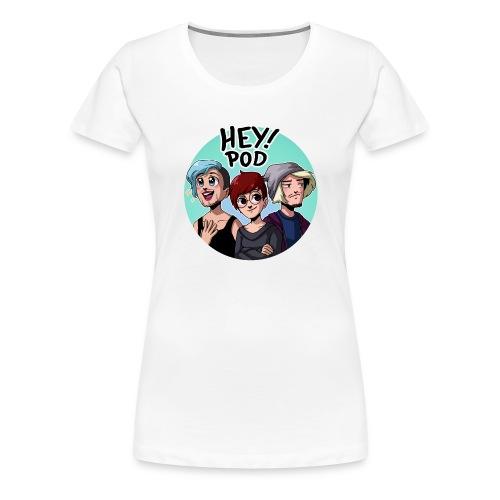 Heypod - Premium-T-shirt dam