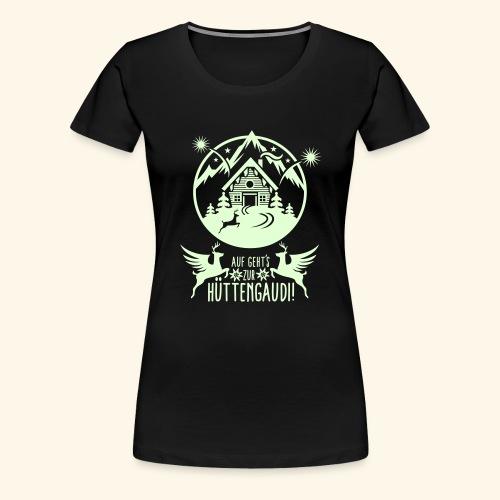 Hüttengaudi - Frauen Premium T-Shirt