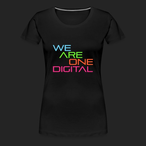 Official We Are One Digital Text Design - Women's Premium T-Shirt