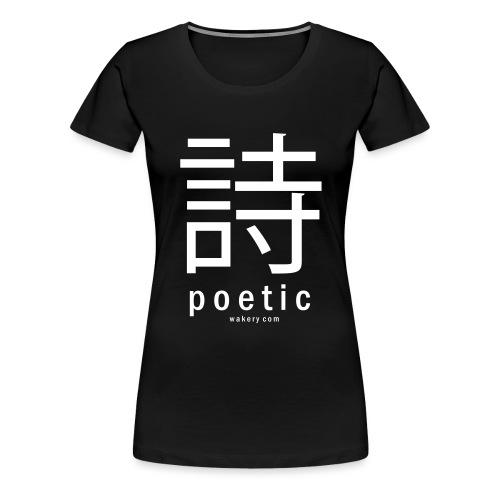 poetic - Frauen Premium T-Shirt