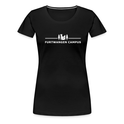 Furtwangen Campus - Frauen Premium T-Shirt