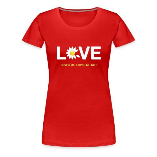 Loves me Loves me not - Women's Premium T-Shirt
