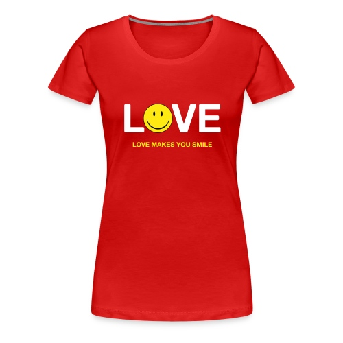 Love Makes You Smile - Women's Premium T-Shirt