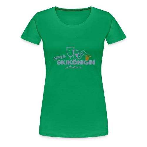 Apres Ski Königin - Frauen Premium T-Shirt