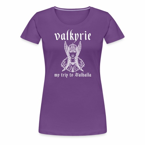 Valkyrie to Valhalla - Camiseta premium mujer