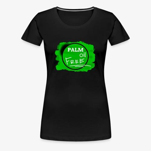PALM oil FREE By TheRawburt - Premium-T-shirt dam