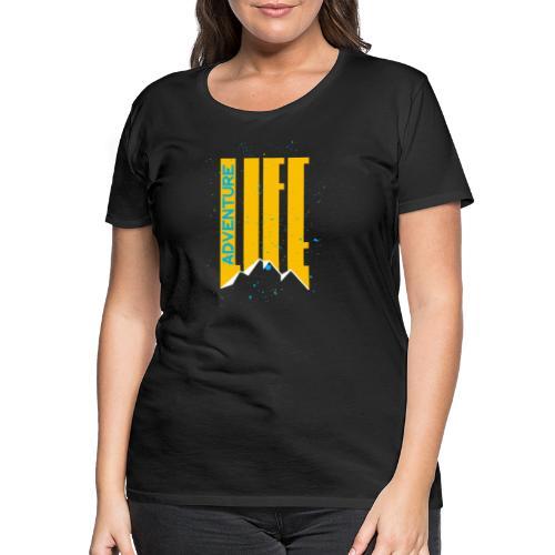 Adventure Life Wandern Klettern Mountain Outdoor - Frauen Premium T-Shirt