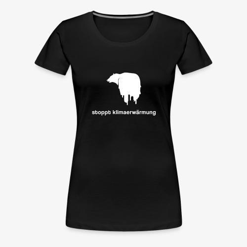 Stoppt Klimaerwärmung / Eisbär - Frauen Premium T-Shirt