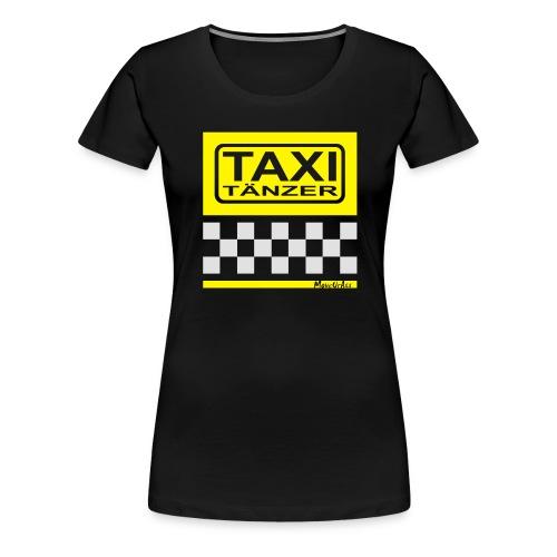 Taxitänzer - Frauen Premium T-Shirt