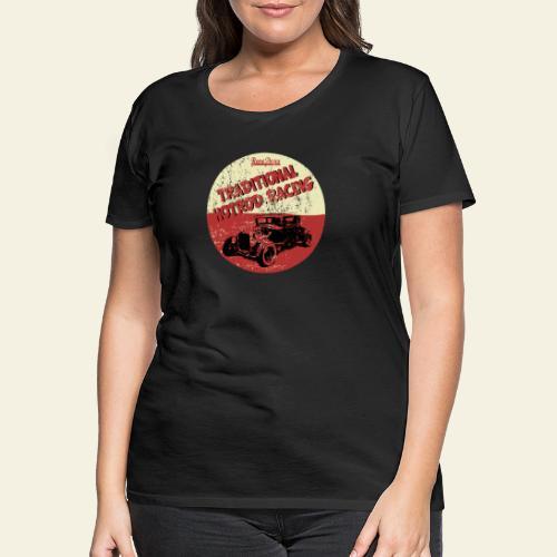 hotrod racing logo - Dame premium T-shirt