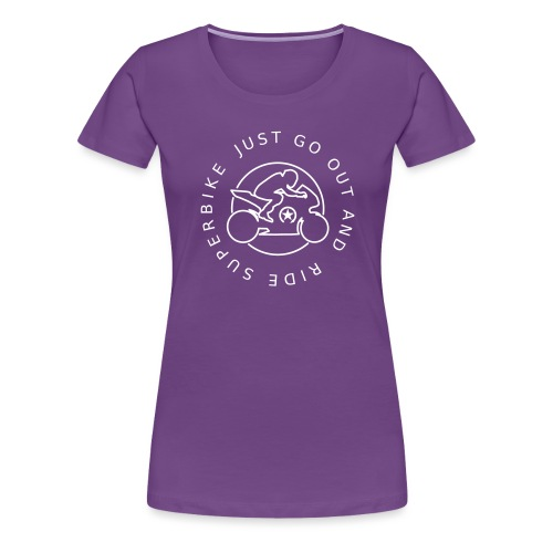 just go out and ride superbike 0GO03 - Women's Premium T-Shirt