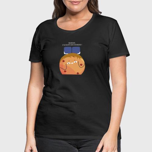 Maman, j'ai raté les cookies - T-shirt Premium Femme