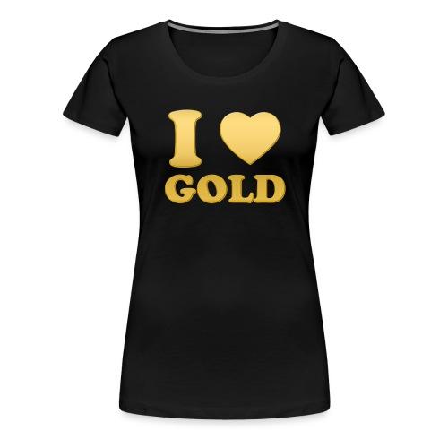 i love gold glanz b - Frauen Premium T-Shirt