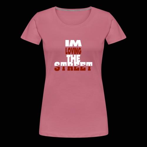 IMLOVINGTHESTREET - Dame premium T-shirt