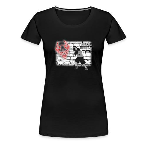 Sprayer Dont paint Devil - Frauen Premium T-Shirt