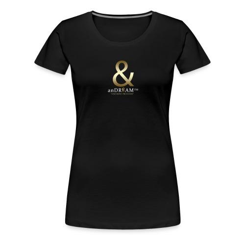DRINK AND DREAM - Women's Premium T-Shirt