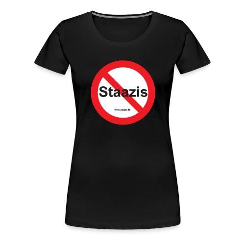 Staazis Verboten - Frauen Premium T-Shirt