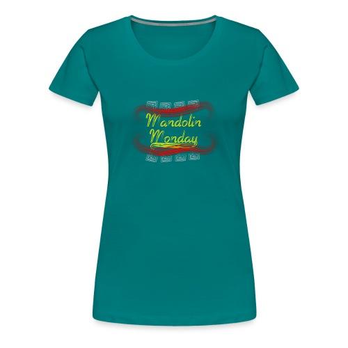 Mandolin Monday - Women's Premium T-Shirt