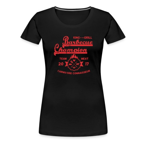 Barbecue-Champion Shirt - King of the Grill T-Shir - Frauen Premium T-Shirt