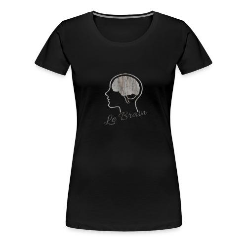 Le Brain - Frauen Premium T-Shirt
