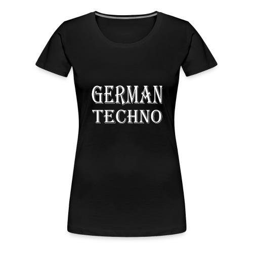 GermanTechno - Frauen Premium T-Shirt