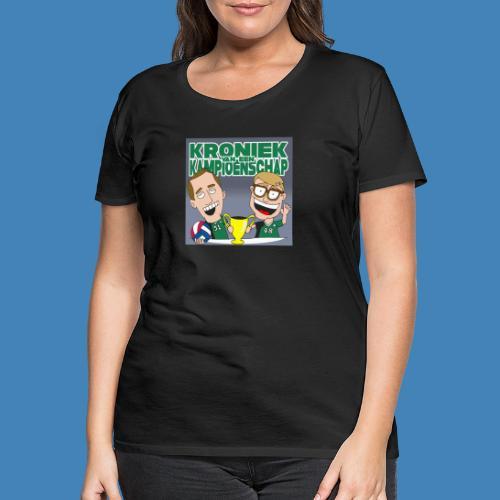Kroniek van een Kampioenschap - Vrouwen Premium T-shirt