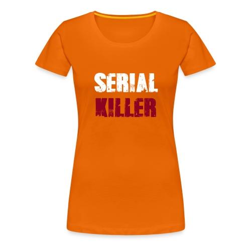 Serial Killer - Frauen Premium T-Shirt