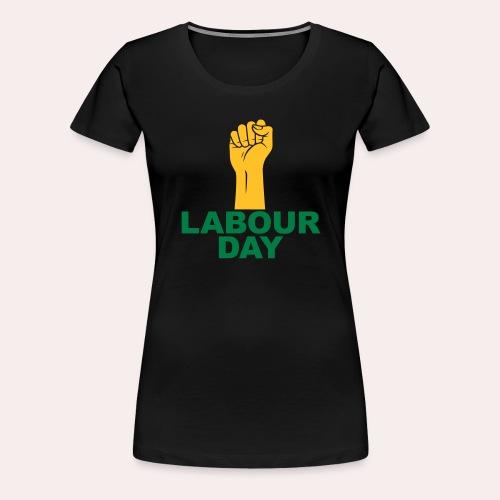 Día del trabajo / Puño en alto - Camiseta premium mujer