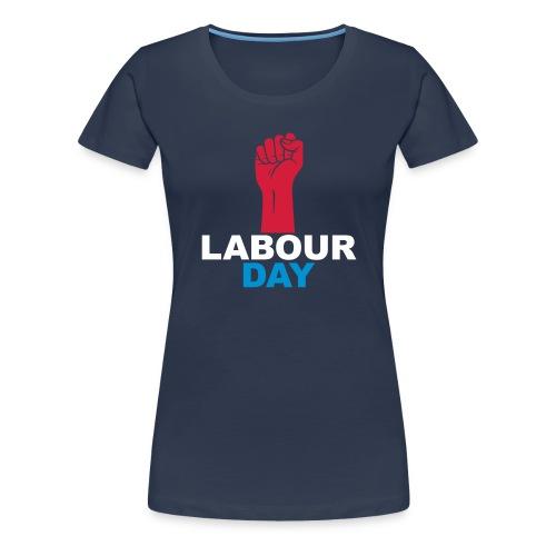 Labour day - Women's Premium T-Shirt