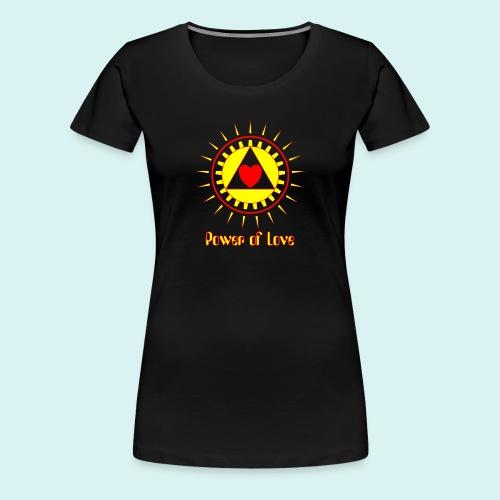 Power of Love - T-shirt Premium Femme