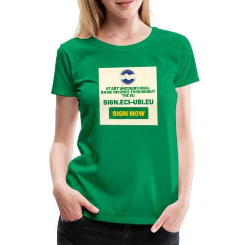 start unconditional basic incomes - Vrouwen Premium T-shirt