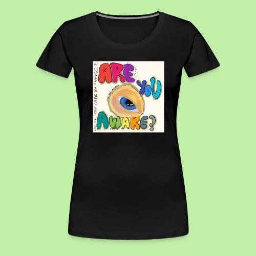Are you awake? Surreal eye - Women's Premium T-Shirt