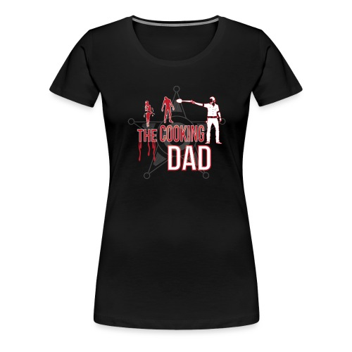 The cooking Dad - Frauen Premium T-Shirt