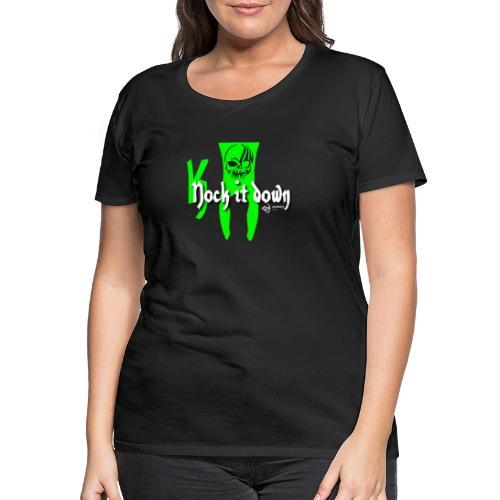 Nock it down - Frauen Premium T-Shirt