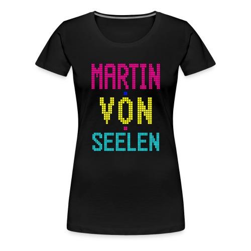 Martin von Seelen fan t-shirt - Dame premium T-shirt