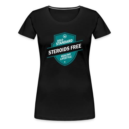 GoldStd-SteroidsFree-33 - Women's Premium T-Shirt