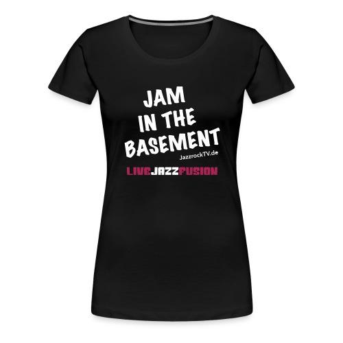 JazzrockTV - Jam In The Basement - Frauen Premium T-Shirt