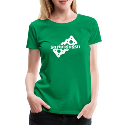 Surinasussu - Naisten premium t-paita