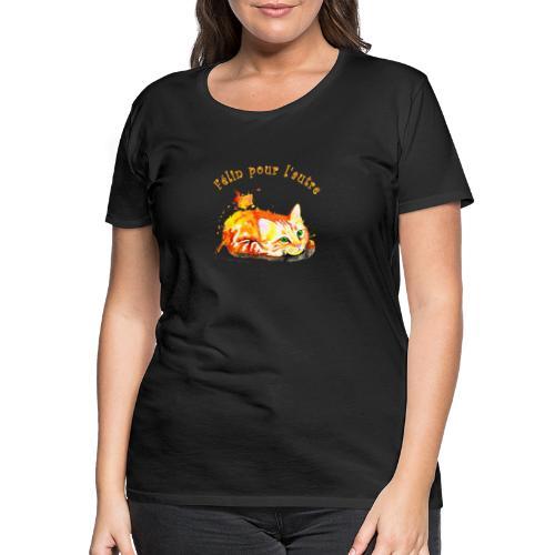 Chat roux,Félin pour l'autre - T-shirt Premium Femme