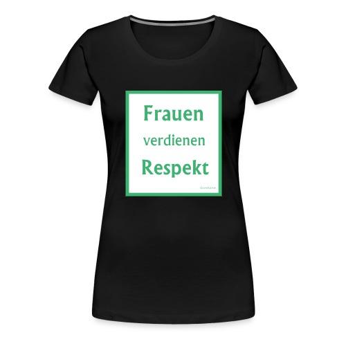 Frauen Respekt weiss-gruen.jpg - Frauen Premium T-Shirt