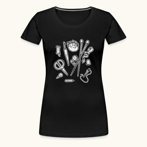 Handarbeiten lustiges Hobby Werkzeuge Geschenk - T-shirt Premium Femme