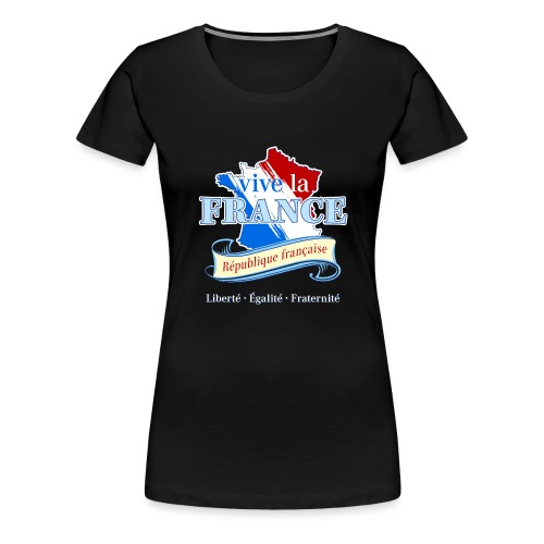 vive la France Republik Frankreich Trikolore Paris - Frauen Premium T-Shirt