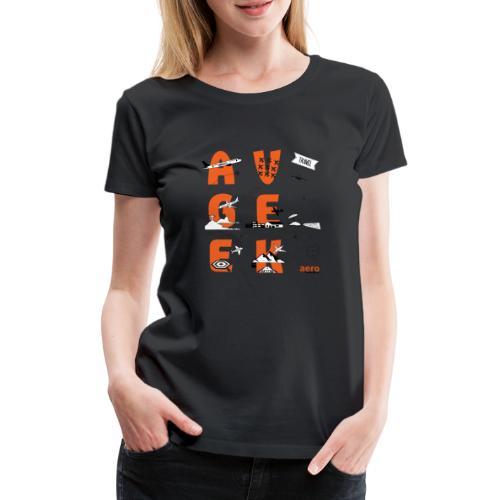 Avgeek - Frauen Premium T-Shirt