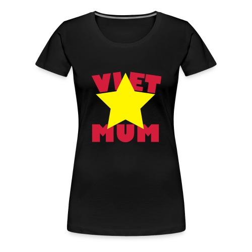 Viet Mum - Vietnam - Mutter - Frauen Premium T-Shirt